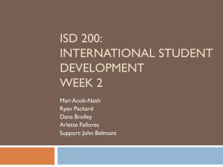 ISD 200: International Student Development Week 2