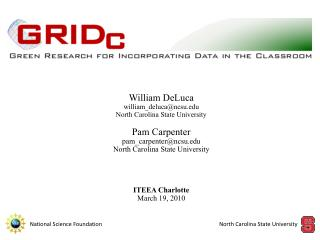 William  DeLuca william_deluca@ncsu North Carolina State University Pam Carpenter