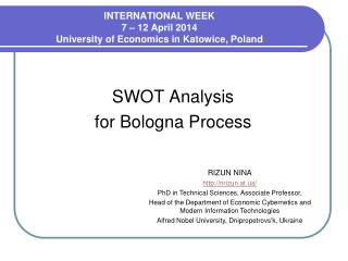 INTERNATIONAL WEEK 7  –  12  April 201 4 University of Economics in Katowice, Poland
