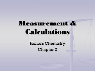 Measurement & Calculations