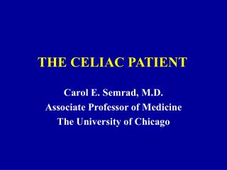 THE CELIAC PATIENT