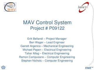 MAV Control System Project # P09122