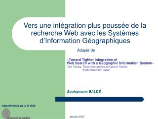 « Toward Tighter Integration of Web Search with a Geographic Information System »