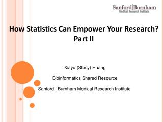 How Statistics Can Empower Your Research? Part II