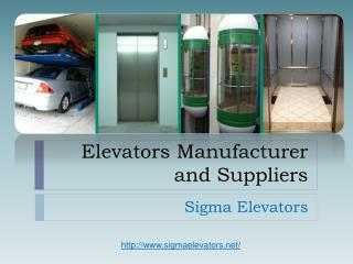 Elevators Manufacturer and Suppliers