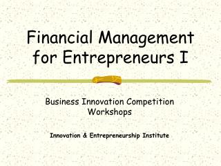 Financial Management for Entrepreneurs I