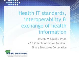 Health IT standards, interoperability & exchange of health information