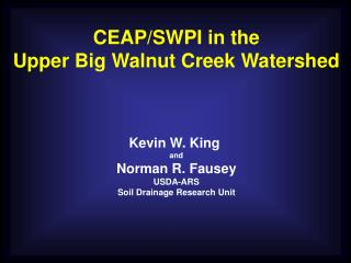 CEAP/SWPI in the Upper Big Walnut Creek Watershed