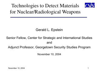 Technologies to Detect Materials for Nuclear/Radiological Weapons