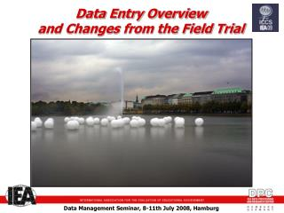 Data Entry Overview and Changes from the Field Trial