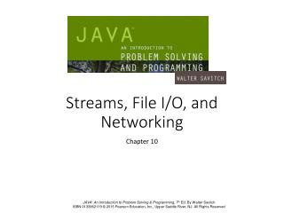 Streams, File I/O, and Networking