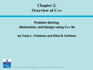 Chapter 2:  Overview of C++