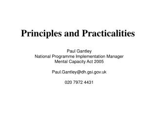 Paul Gantley National Programme Implementation Manager  Mental Capacity Act 2005