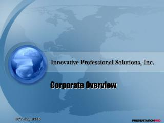 Innovative Professional Solutions, Inc.