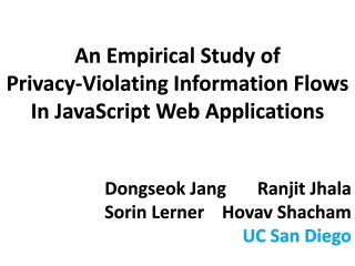 An Empirical Study of Privacy-Violating Information Flows In JavaScript Web Applications