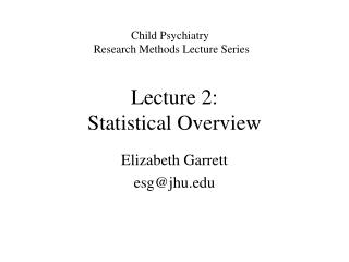 Lecture 2: Statistical Overview