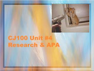 CJ100 Unit #4 Research & APA