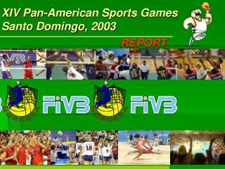 XIV Pan-American Sports Games Santo Domingo, 2003