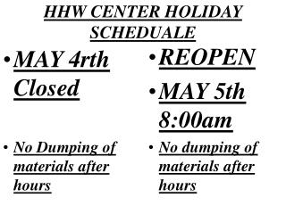HHW CENTER HOLIDAY SCHEDUALE