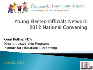 Young Elected Officials Network 2012 National Convening