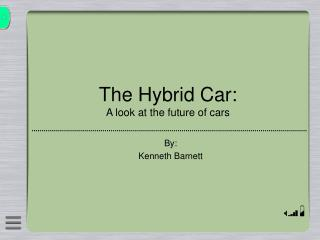 The Hybrid Car: A look at the future of cars