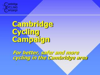 For better, safer and more cycling in the Cambridge area
