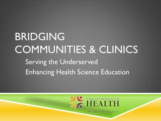 Bridging  Communities & Clinics
