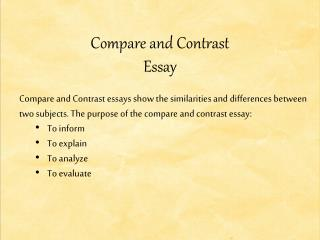 ppt comparison contrast essay powerpoint presentation id  compare and contrast essay