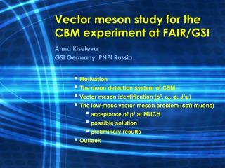 Vector meson study for the CBM experiment at FAIR/GSI