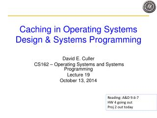 Caching in Operating Systems Design & Systems Programming