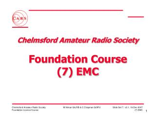 Chelmsford Amateur Radio Society  Foundation Course (7) EMC