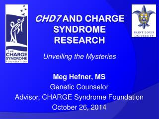 CHD7  and CHARGE Syndrome Research
