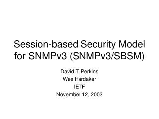 Session-based Security Model for SNMPv3 (SNMPv3/SBSM)