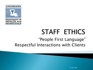 STAFF  ETHICS