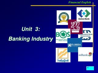 Unit  3: Banking Industry