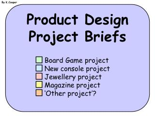 Product Design Project Briefs