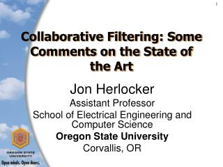 Collaborative Filtering: Some Comments on the State of the Art