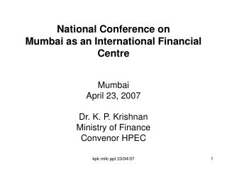 National Conference on  Mumbai as an International Financial Centre