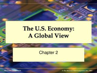 The U.S. Economy:  A Global View