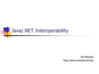Java/.NET Interoperability