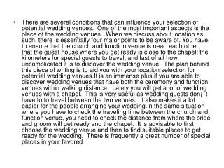 influence your selection of potential wedding venues