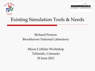 Existing Simulation Tools & Needs