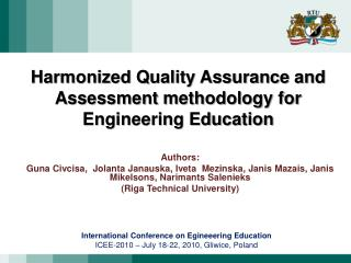 Harmonized Quality Assurance and  Assessment methodology for  Engineering Education