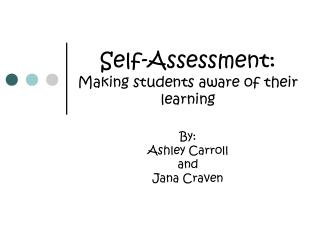 Self-Assessment: Making students aware of their learning