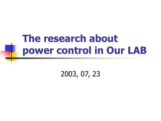 The research about power control in Our LAB
