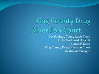 King County Drug Diversion Court