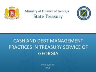 Cash and Debt Management practices inTreasury Service of Georgia