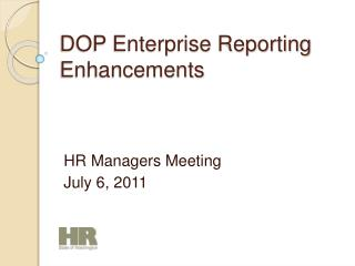 DOP Enterprise Reporting Enhancements
