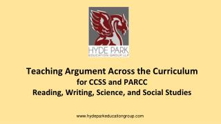 Teaching Argument Across the Curriculum for CCSS and PARCC
