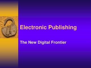 Electronic Publishing